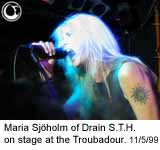 Maria Sjoholm of Drain S.T.H. on stage at the Troubadour - Photo: Brian May