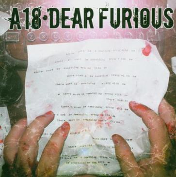 A18 – Dear Furious – CD Review