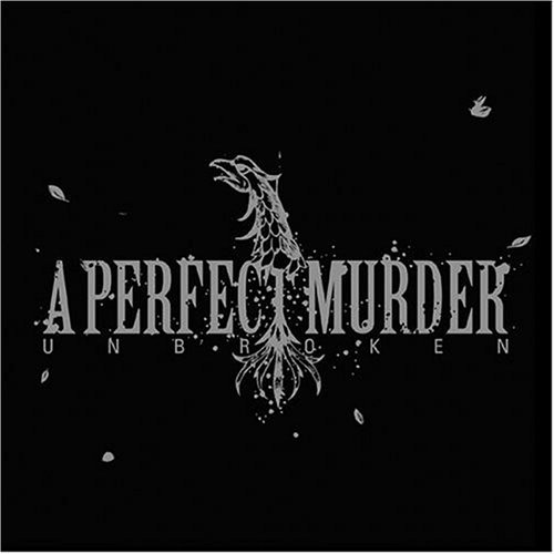 A Perfect Murder – Unbroken – CD Review