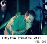 Filthy from Droid at the LAUHF - photo: Brian May