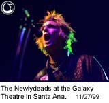 The Newlydeads at the Galaxy Theatre in Santa Ana - Photo: Brian May