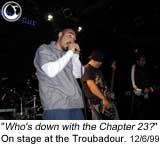Chapter 23 at the Troubadour - Photo: Brian May