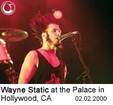 Wayne Static at the Palace in Hollywood, CA - Photo: Brian May