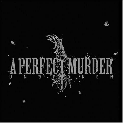A Perfect Murder – Unbroken – CD Review